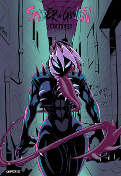 Spider Gwen- Outbreak CH 6: THE CURSE OF POWER