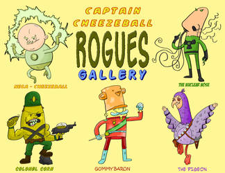 Captain Cheezeball - Rogues Gallery 2 by SpacedMann