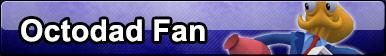 Button: Octodad Fan