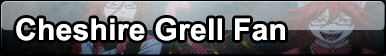 Point Commission Button 7/7: Cheshire Grell Fan by Mark-Buttons