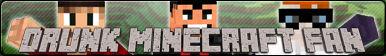 Button - Drunk Minecraft Fan