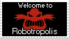 Welcome to Robotropolis Stamp by Metal-Skotty