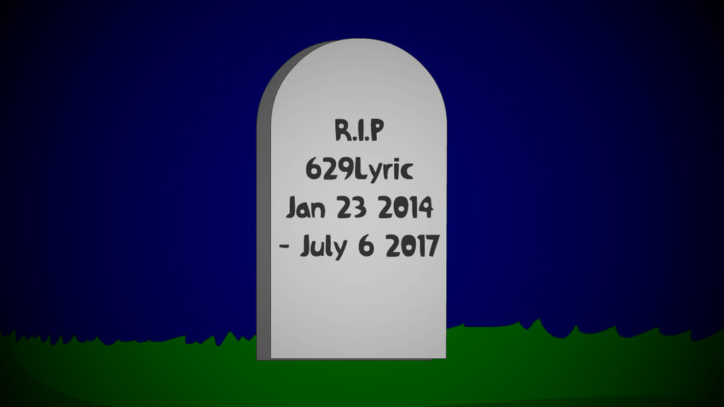 The Account Of 629lyric Has Passed Away By Dledeviant On Deviantart