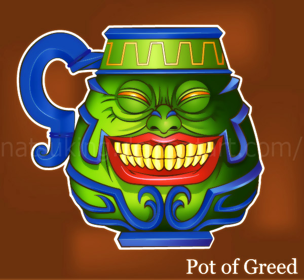 Pot Of Greed By Natsuking On DeviantArt