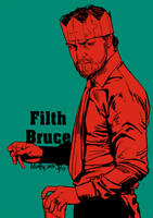 Filth-Bruce by Muffy84