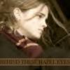 Behind These Hazel Eyes by 12-BLaCK-RainB0Ws