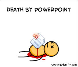 Death By PowerPoint by zacthetoad