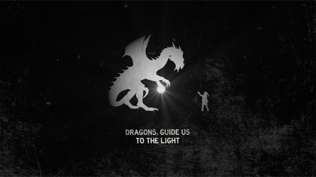 Dragons, guide us to the light