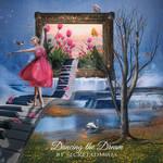Dancing the Dream..