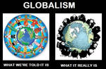 Globalism: What it really is
