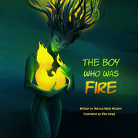 Cover of The Boy Who Was Fire