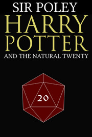 Harry Potter and the Natural 20 by Animelover987654321