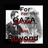 For Gaza and Beyond by loojeen