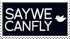 SayWeCanFly Stamp by CarryOnLostFriends