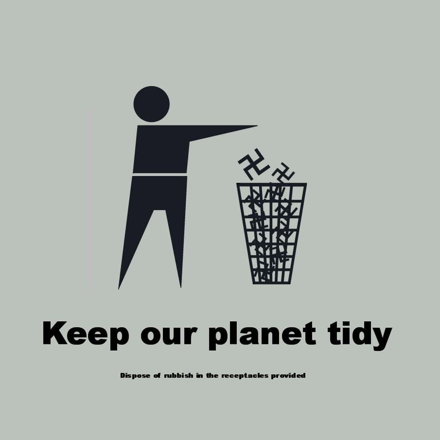 Keep our planet tidy by Veganvictim