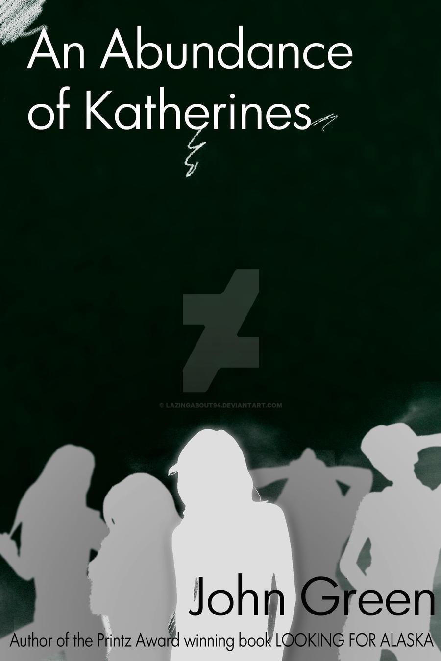 An Abundance of Katherines Cov by LazingAbout94 on DeviantArt