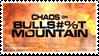 Chaos of Bullshit Mountain Stamp by LazingAbout94