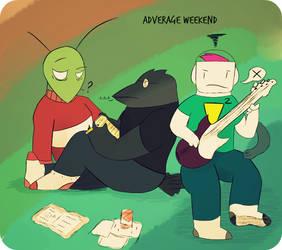 Just an Adverage Weekend by SlimeCloudBeta