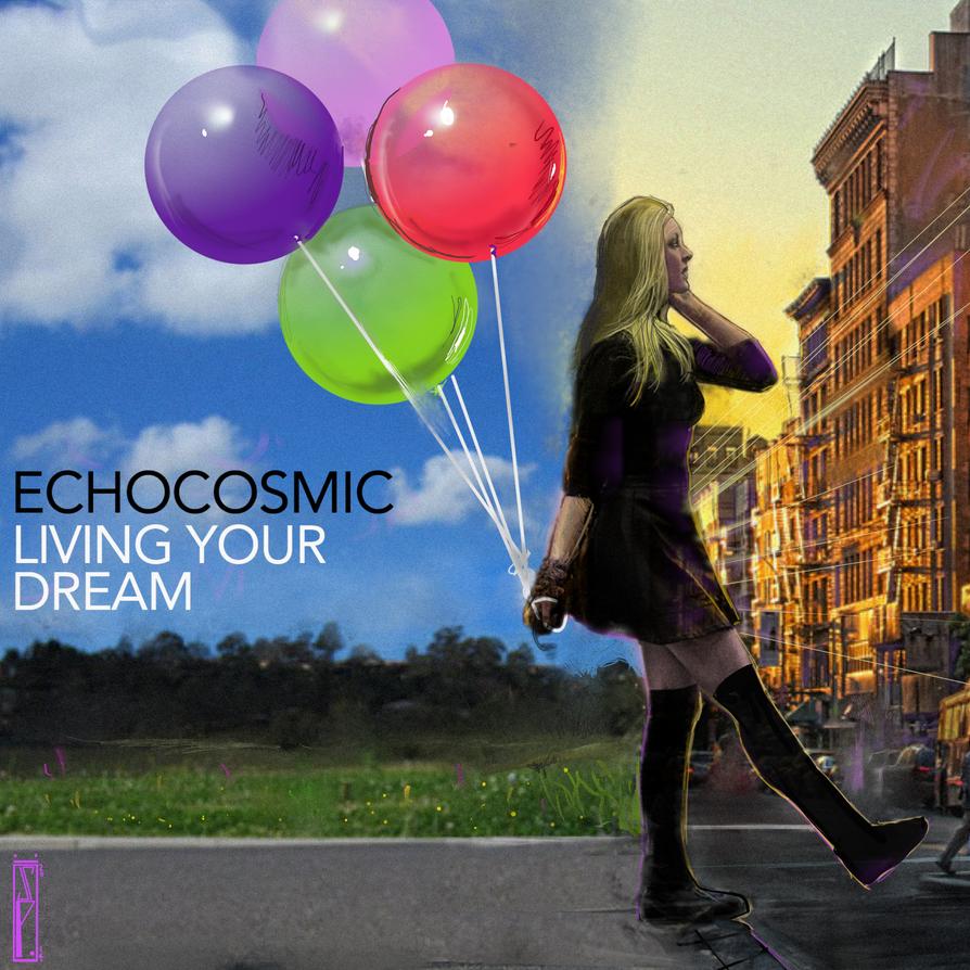 Living your dream CD Single Cover by ChrisPendergraft