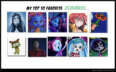 Top 10 Favorite Zombie