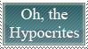 oh the hypocrites by AngelofDarkness45