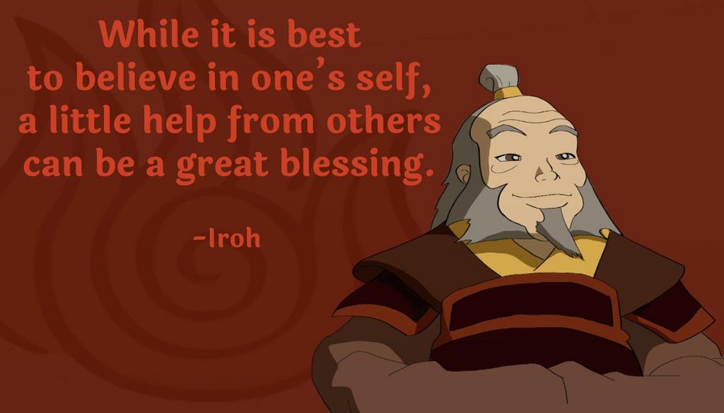 Iroh cave quotes