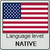 American English language level NATIVE by TheFlagandAnthemGuy