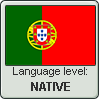Portuguese language level NATIVE by animeXcaso