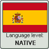 Spanish language level NATIVE by animeXcaso