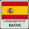 Spanish language level NATIVE