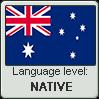 Australian English language level NATIVE