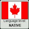 Canadian English language level NATIVE by LarrySFX