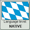Bavarian language level NATIVE by TheFlagandAnthemGuy