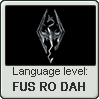 Dovahzul language level FUS RO DAH by LarrySFX