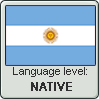 Argentinian Spanish language level NATIVE by animeXcaso