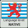 Luxembourgish language level NATIVE by TheFlagandAnthemGuy