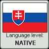 Slovak language level NATIVE
