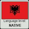 Albanian language level NATIVE by TheFlagandAnthemGuy