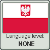 Polish language level NONE by TheFlagandAnthemGuy
