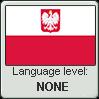 Polish language level NONE by animeXcaso