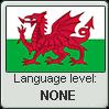 Welsh language level NONE by TheFlagandAnthemGuy