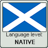 Scots language level NATIVE by animeXcaso