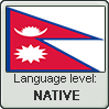 Nepali language level NATIVE by animeXcaso