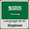 Saudi Arabic language level BEGINNER by TheFlagandAnthemGuy