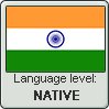 Hindi language level NATIVE by TheFlagandAnthemGuy