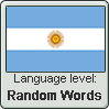 Argentinian Spanish language level RANDOM WORDS by TheFlagandAnthemGuy