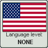 American English language level NONE by TheFlagandAnthemGuy
