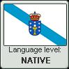 Galician language level NATIVE by TheFlagandAnthemGuy