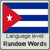 Cuban Spanish language level RANDOM WORDS by TheFlagandAnthemGuy