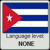 Cuban Spanish language level NONE by TheFlagandAnthemGuy